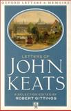 Letters of John Keats : A New Selection, Keats, John, 0192810812