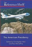 The American Presidency, Christopher Mari and Paul McCaffrey, 0824210816