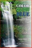 Color the Green Movement Blue, Anthony P. Mauro, 0874260817