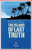 The Island of Last Truth, Flàvia Company, 1609450817