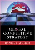 Global Competitive Strategy, Spulber, Daniel F., 0521880815