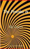 The Promise Is, Zegers, Kip, 0896030814