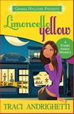 Limoncello Yellow, Traci Andrighetti, 1493690817