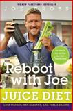 The Reboot with Joe Juice Diet, Joe G. Cross, 1626340811
