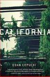 California, Edan Lepucki, 0316250813