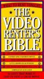 The Video Renter's Bible : What to Rent Tonight, Godin, Seth, 0393310817
