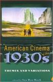 American Cinema of the 1930s : Themes and Variations, , 081354081X
