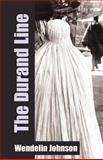 The Durand Line, Wendelin Johnson, 1401050816
