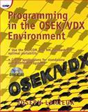 Programming in the OSEK/VDX Environment, Lemieux, Joseph, 1578200814