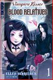 Blood Relatives, Ellen Schreiber, 0061340812
