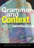 Grammar and Context : An Advanced Resource Book, Hewings, Ann and Hewings, Martin, 0415310814