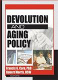 Devolution and Aging Policy, Caro, Francis G., 0789020815