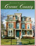 Historic Places in Greene County, NY, Jean M. Bush and Natalie E. Daley, 0982520816