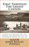 First Through the Grand Canyon, John Powell, 1495410811