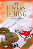 Lovers I Ching, Rosemary Burr, 0312240821
