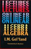 Lectures on Linear Algebra, Gel'fand, I. M., 0486660826