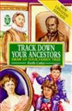 Track down Your Ancestors, Estelle Catlett, 0716020823