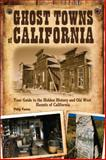 Ghost Towns of California, Philip Varney, 076034082X
