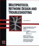Multiprotocol Network Design and Troubleshooting, Brenton, Chris, 0782120822