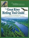 The Great River Birding Trail Guide, National Audubon Society, 0978790820