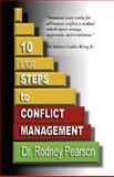 10 Short Steps to Conflict Management, Rodney L. Pearson, 0980120829