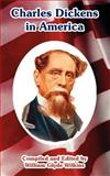 Charles Dickens in America, William Glyde Wilkins, 1410220826