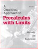 A Graphical Approach to Precalculus with Limits, Hornsby, John and Lial, Margaret, 0321900820