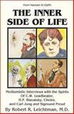 The Inner Side of Life, Robert R. Leichtman, 0898040825