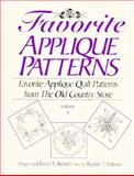 Favorite Applique Patterns from the Old Country Store, Rachel T. Pellman and Cheryl A. Benner, 1561480827