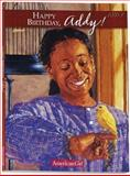 Happy Birthday, Addy!, Connie Rose Porter, 1562470825