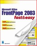 Microsoft Office FrontPage 2003 Fast and Easy, Proffitt, Brian, 1592000827