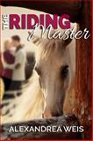 The Riding Master, Alexandrea Weis, 1629890820