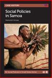 Social Policies in Samoa, Desmond U. Amosa, 1849290822