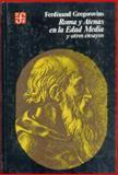 Roma y Atenas en la Edad Media 9789681610821