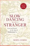 Slow Dancing with a Stranger, Meryl Comer, 006213082X