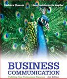 Business Communication : Polishing Your Professional Presence Plus 2014 MyBCommLab with Pearson EText -- Access Card Package, Shwom, Barbara G. and Snyder, Lisa G., 0133890821