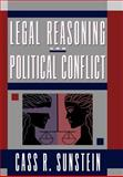 Legal Reasoning and Political Conflict, Cass R. Sunstein, 0195100824