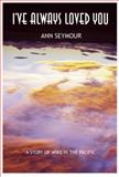 I've Always Loved You, Ann Seymour, 0915090821