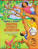 Creating Literacy Instruction for All Students, Gunning, Thomas G., 0138140820