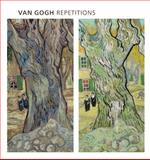 Van Gogh Repetitions, Eliza Rathbone and Marcia Steele, 0300190824