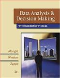 Data Analysis and Decision Making with Microsoft Excel : With InfoTrac, and Decision Tools and Statistic Tools Suite, Albright, S. Christian and Winston, Wayne, 0324400829