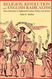 Religion, Revolution and English Radicalism 9780521890823