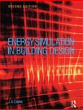 Energy Simulation in Building Design, Clarke, Joseph, 0750650826