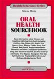 Oral Health Sourcebook, , 0780800826