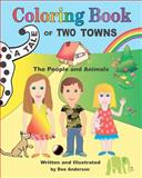 A Tale of Two Towns Coloring Book, Dee Anderson, 1475260822