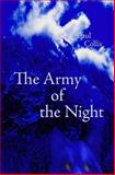 The Army of the Night, Paul Collis, 1478300825