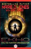 Ekho, Marie D. Jones and Max Jones, 1497660823