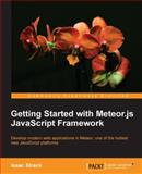 Getting Started with Meteor. Js Javascript Framework, Isaac Strack, 1782160825