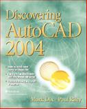 Discovering AutoCAD 2004, Dix, Mark and Riley, Paul, 0131410822