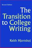 The Transition to College Writing, Hjortshoj, Keith, 0312440820